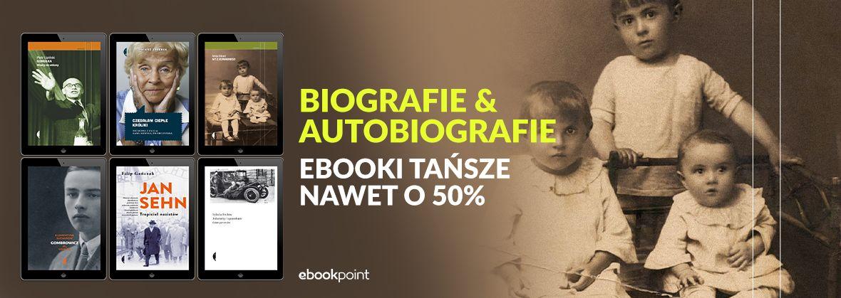 Promocja na ebooki Biografie i autobiografie / Wydawnictwo Czarne / do -50%